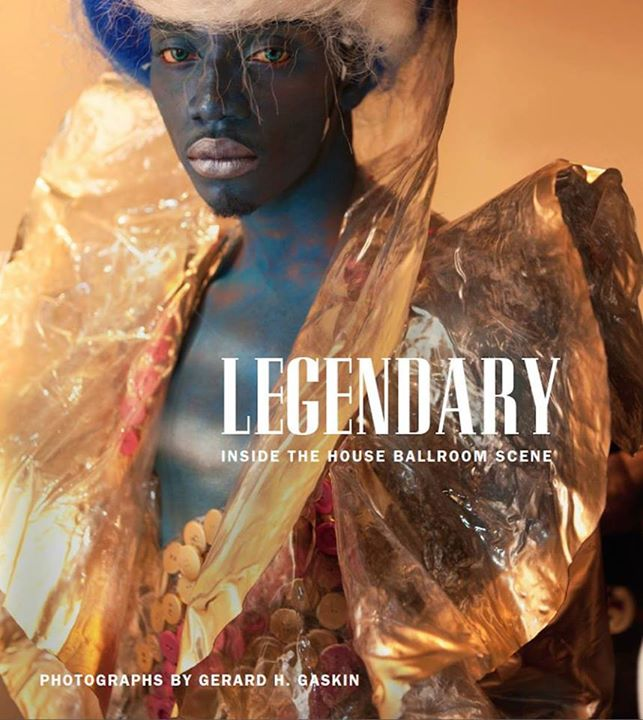 "Cover of ""Legendary: Inside the House Ballroom Scene"" by 2013 CDS/Honickman First Book Prize in Photography winner Gerard H. Gaskin. Published by Duke University Press, 2013."