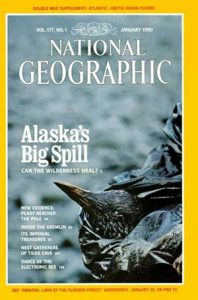 National Geographic magazine cover story on 1990 Exxon Valdez spill